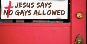 Jesus Says No Gays Allowed